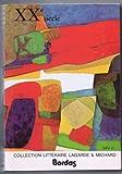 Xxe Siecle: Les Grands Auteurs Francais, Anthologie Et Histoire Litteraire (Collection litteraire Lagarde et Michard)