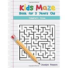 Kids Maze Book for 5 Years Old: Children's Maze
