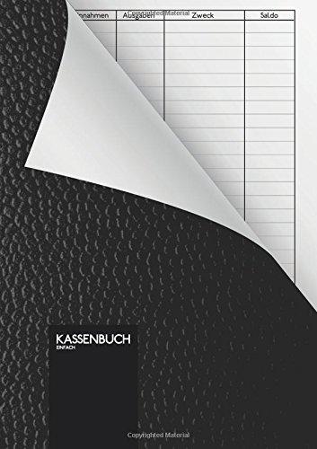 Kassenbuch - einfach: 110 Seiten | DIN A5 | einfaches Einnahmen-Ausgaben Buch im edlen schwarzen Leder-Look ( Softcover )
