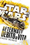 Star Wars - Aftermath - Debito di Vita