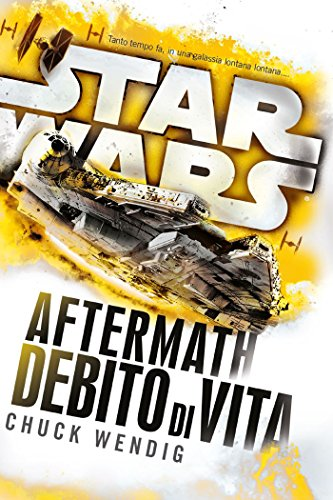 Star Wars - Aftermath - Debito di Vita