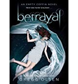 [ [ BETRAYAL (EMPTY COFFIN NOVELS (HARDCOVER)) BY(OLSEN, GREGG )](AUTHOR)[HARDCOVER]