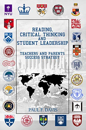 Reading, Critical Thinking & Student Leadership: Teachers and Parents Success Strategy (English Edition)