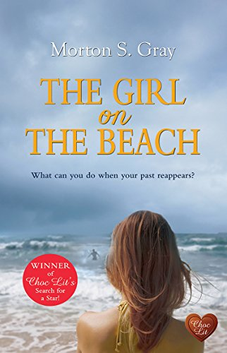 The Girl on the Beach: A gripping suspense that you won't want to put down (Borteen Secrets Book 1) by [Gray, Morton S]
