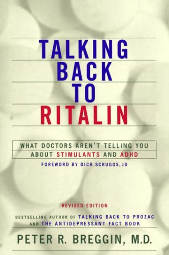talking-back-to-ritalin-what-doctors-arent-telling-you-about-stimulants-and-adhd-by-peter-breggin-20