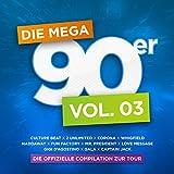 Die Mega 90er, Vol. 3 [Explicit]
