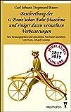Beschreibung der v. Drais'schen Fahr-Maschine und einiger daran versuchten Verbesserungen: Nebst einer Anleitung zum Gebrauch dieser Maschine und ... über den berühmten Hautsch'schen Kunstwagen