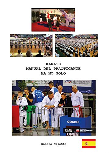KARATE MANUAL DEL PRACTICANTE MA NO SOLO (Youcanprint Self-Publishing) por Sandro Naletto