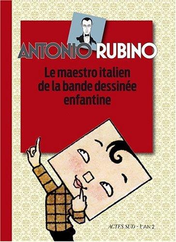 Antonio Rubino : Le maestro italien de la bande dessinée enfantine