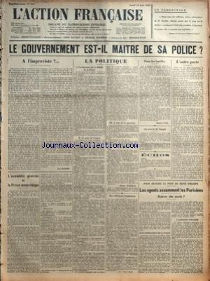 ACTION FRANCAISE (L') [No 164] du 13/06/1927 - UN TEMOIGNAGE - GAZETTE DE LAUSANNE - LE GOUVERNEMENT EST-IL MAITRE DE SA POLICE - A L'IMPROVISTE PAR LEON DAUDET - L'ASSEMBLEE GENERALE DE LA PRESSE MONARCHIQUE - LA POLITIQUE - UN DISCOURS SUR LA LIBERTE DE LA PRESSE - LE PAIN DE L'ESPRIT - A COTE DE LA QUESTION PAR CHARLES MAURRAS - AUX ORDRES DE L'ANGLETERRE PAR G. L. - POUR LES FAMILLES PAR MAURICE PUJO - LA MORT DE M. AMAND - ECHOS - L'AUTRE PACTE PAR J. B. - POUR REDUIRE LE PERE DU PETIT PHI
