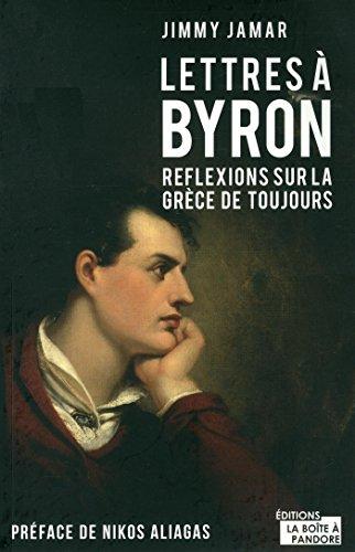 Lettres  Byron - Rflexions sur la grce de toujours