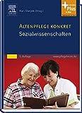 Altenpflege konkret Sozialwissenschaften: mit www.pflegeheute.de-Zugang