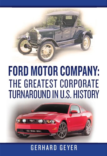 ford-motor-company-the-greatest-corporate-turnaround-in-us-history-english-edition
