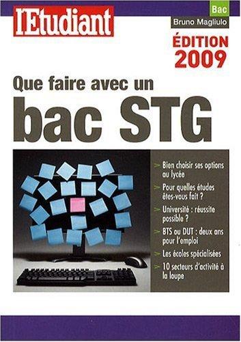 Que faire avec un bac STG by Bruno Magliulo (2009-02-03)
