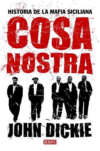 Cosa Nostra: Historia de la mafia siciliana (HISTORIAS)