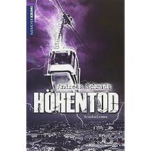 Höhentod: Kriminalroman