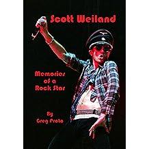 Scott Weiland: Memories of a Rock Star (English Edition)