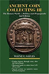 Ancient Coin Collecting III 2/E: The Roman World: No. 3