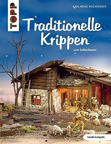 Traditionelle Krippen (kreativ.kompakt.)