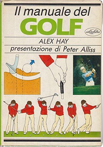 Il manuale del golf (Manuali dello sport)