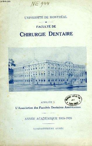 UNIVERSITE DE MONTREAL, FACULTE DE CHIRURGIE DENTAIRE, ANNEE ACADEMIQUE 1925-26