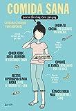 Comida sana para chicas con prisas