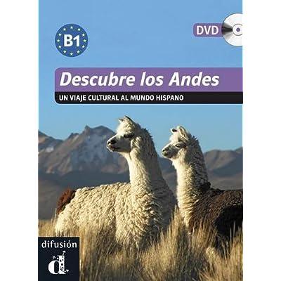 Descubre los Andes : Un viaje cultural al mundo hispano (1DVD)
