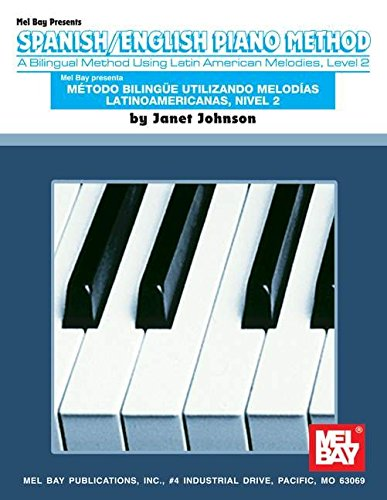 Spanish/English Piano Method: Level 2 por Janet Johnson