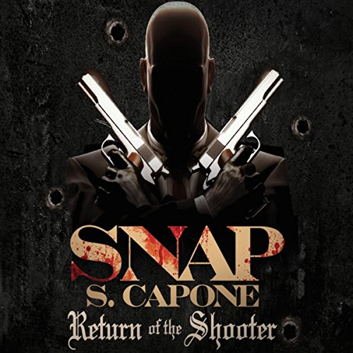 Return of the Shooter [Explicit]