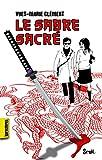 """Afficher """"sabre sacré (Le)"""""""