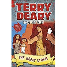 Stone Age Tales: The Great Storm (Terry Deary's Historical Tales)