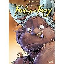 Trolls de Troy T16 Poils de Trolls