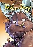 Trolls de Troy, Tome 16 : Poils de trolls (II)