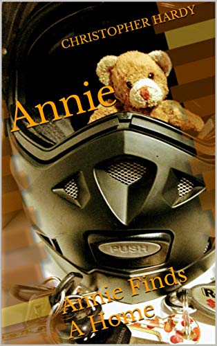 Christopher Hardy - Annie: Annie Finds A Home