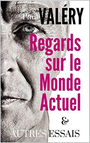 REGARDS SUR LE MONDE ACTUEL ET AUTRES ESSAIS (Edition revue et augmentée,1945)