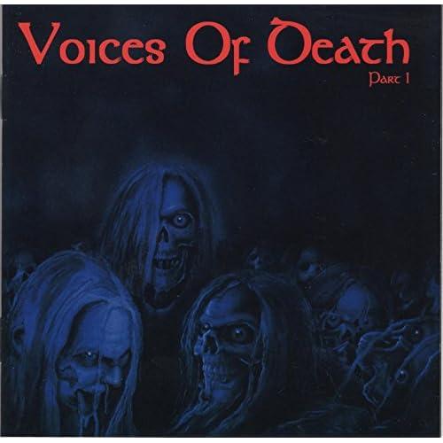 Voices Of Death - Part 1