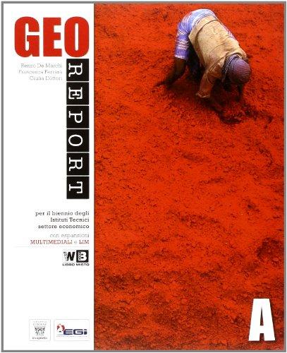 Georeport. Per le Scuole superiori. Con DVD-ROM. Con espansione online: 1