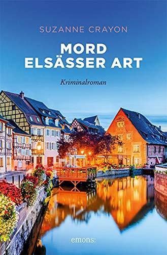 Mord Elsässer Art: Kriminalroman (Sehnsuchtsorte)
