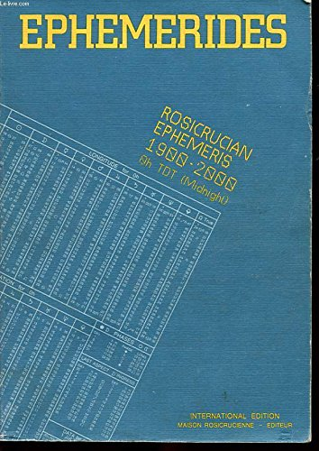 The Rosicrucian ephemeris, 1900-2000