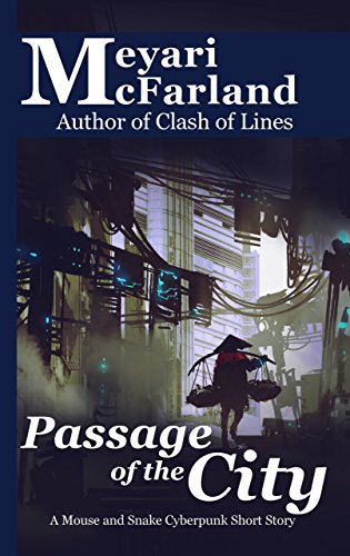 Snake Crush (Passage of the City: A Mouse and Snake Cyberpunk Short Story (English Edition))