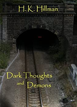 Dark Thoughts and Demons. by [Hillman, H K ]