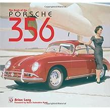 Porsche 356: The Book of the Porsche 356