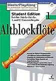 MasterPlayAlong, Student Edition 1, CD-ROMs : Altblockflöte, 1 CD-ROM Für Windows 95/98. Leichte Stücke für d. 1. u. 2. Unterrichtsjahr