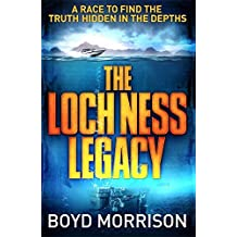 The Loch Ness Legacy by Boyd Morrison (2013-11-21)