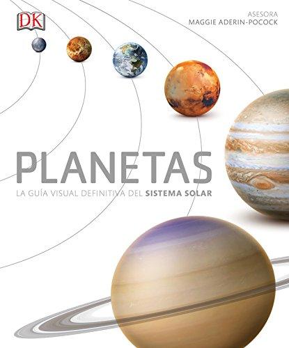 Planetas: La guía definitiva del Sistema Solar (CONOCIMIENTO)