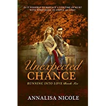 Unexpected Chance (Running Into Love Book 6)