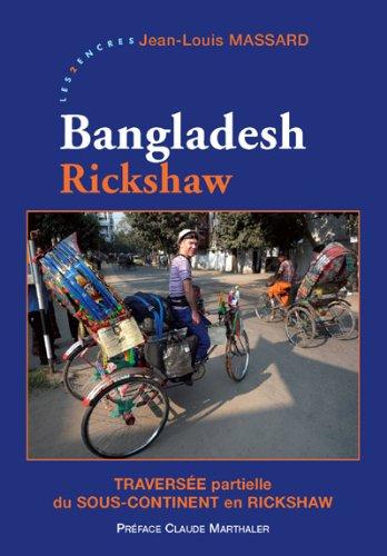 Bangladesh rickshaw (Encres lointaines) par Jean-Louis Massard
