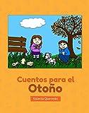 Cuentos para el Otoño (Cuentos para las Estaciones nº 3) (Spanish Edition)