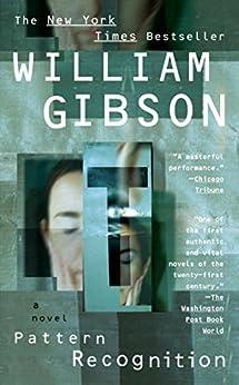 Pattern Recognition von [Gibson, William]
