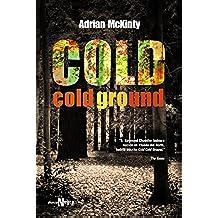 Cold Cold Ground (Alianza Literaria (Al) - Alianza Negra)